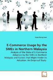 E-Commerce Usage by the SMEs in Northern Malaysia - Voon Kiong Liew