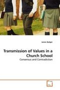 Badger, James: Transmission of Values in a Church School