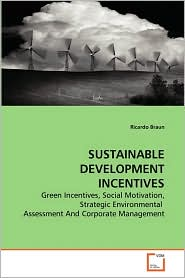 SUSTAINABLE DEVELOPMENT INCENTIVES - Ricardo Braun