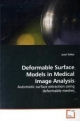Deformable Surface Models in Medical Image Analysis - Jussi Tohka