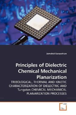 Principles of Dielectric Chemical Mechanical Planarization