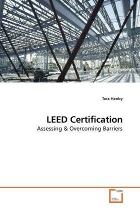 LEED Certification - Assessing - Hanby, Tara