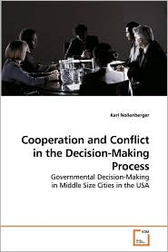 Cooperation And Conflict In The Decision-Making Process - Karl Nollenberger