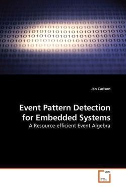 Event Pattern Detection for Embedded Systems: A Resource-efficient Event Algebra
