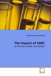 The Impact of SARS - Amelie Catherine Lombard