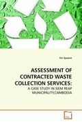Spoann, Vin: ASSESSMENT OF CONTRACTED WASTE COLLECTION SERVICES: