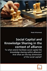 Social Capital and Knowledge Sharing in the context of alliance - Huda Al Kurmanji