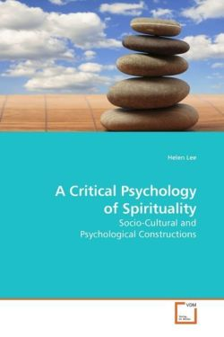 A Critical Psychology of Spirituality