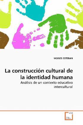 La construcción cultural de la identidad humana - Análisis de un contexto educativo intercultural