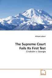 The Supreme Court Fails Its First Test - William LaBach