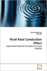 Fluid Axial Conduction Effect - Piyush Sabharwall