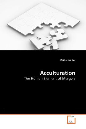 Acculturation - The Human Element of Mergers - Lui, Katherine