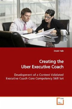 Creating the Uber Executive Coach - Hale, David
