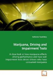 Marijuana, Driving and Impairment Tests - Katherine Papafotiou