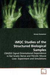iMQC Studies of the Structured Biological Samples - Arman Kussainov