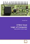 A New Issue Logic of Computer