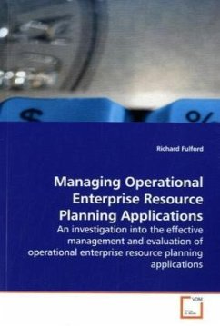 Managing Operational Enterprise Resource PlanningApplications - Fulford, Richard