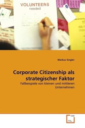 Corporate Citizenship als strategischer Faktor - Fallbeispiele von kleinen und mittleren Unternehmen