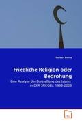 Brema, Norbert: Friedliche Religion oder Bedrohung