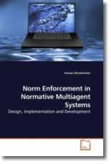 Norm Enforcement in Normative Multiagent Systems