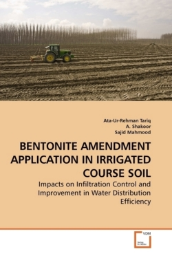 BENTONITE AMENDMENT APPLICATION IN IRRIGATED COURSE SOIL: Impacts on Infiltration Control and Improvement in Water Distribution Efficiency