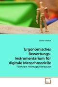 Göttlich, Daniel: Ergonomisches Bewertungs- Instrumentarium für digitale Menschmodelle