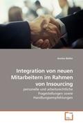 Müller, Annika: Integration von neuen Mitarbeitern im Rahmen von Insourcing