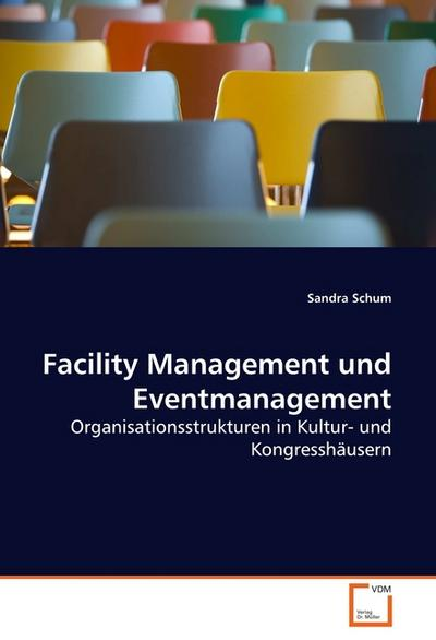 Facility Management und Eventmanagement - Sandra Schum