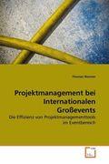 Wanner, Thomas: Projektmanagement bei Internationalen Großevents