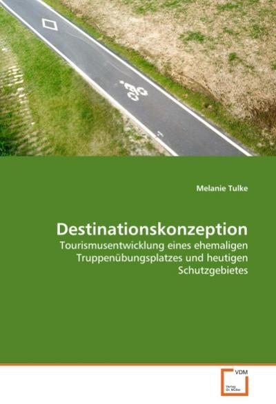 Destinationskonzeption - Melanie Tulke