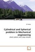 Pankaj, Dr: Cylindrical and Spherical problem in Mechanical engineering