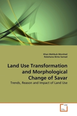 Land Use Transformation and Morphological Change of Savar