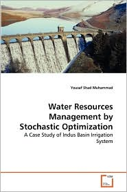 Water Resources Management by Stochastic Optimization - Yousaf Shad Muhammad