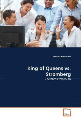 King of Queens vs. Stromberg - 2 Sitcoms treten an - Burneleit, Dennis