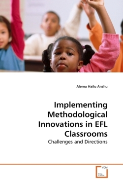 Implementing Methodological Innovations in EFL Classrooms