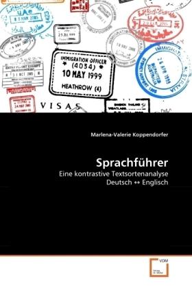 Sprachführer - Eine kontrastive Textsortenanalyse Deutsch   Englisch - Koppendorfer, Marlena-Valerie