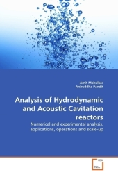 Analysis of Hydrodynamic and Acoustic Cavitation reactors - Amit Mahulkar