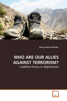 WHO ARE OUR ALLIES AGAINST TERRORISM? - Coalition Forces in Afghanistan