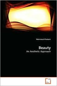 Beauty - Mahmoud Khatami, Khatami Mahmoud
