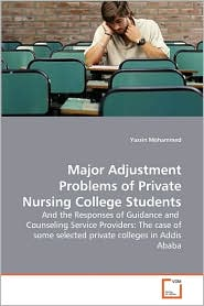 Major Adjustment Problems of Private Nursing College Students
