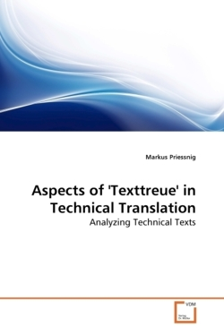 Aspects of 'Texttreue' in Technical Translation: Analyzing Technical Texts