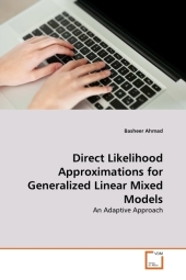Direct Likelihood Approximations for Generalized Linear Mixed Models - Basheer Ahmad
