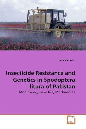 Insecticide Resistance and Genetics in Spodoptera litura of Pakistan - Monitoring, Genetics, Mechanisms