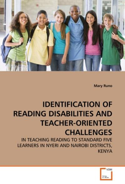 IDENTIFICATION OF READING DISABILITIES AND TEACHER-ORIENTED CHALLENGES - Mary Runo