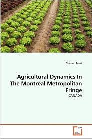 Agricultural Dynamics In The Montreal Metropolitan Fringe