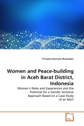 Women and Peace-building in Aceh Barat District, Indonesia - Primatia Romana Wulandari