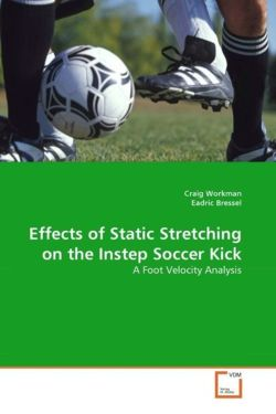 Effects of Static Stretching on the Instep Soccer Kick
