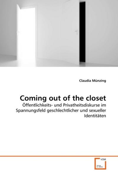 Coming out of the closet - Claudia Münzing