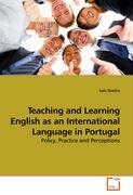 Teaching and Learning English as an International Language in Portugal