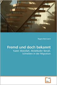 Fremd Und Doch Bekannt - Regine Beernaert